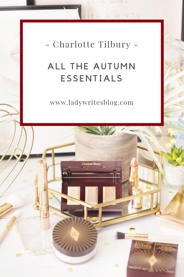 Charlotte Tilbury Autumn essentials
