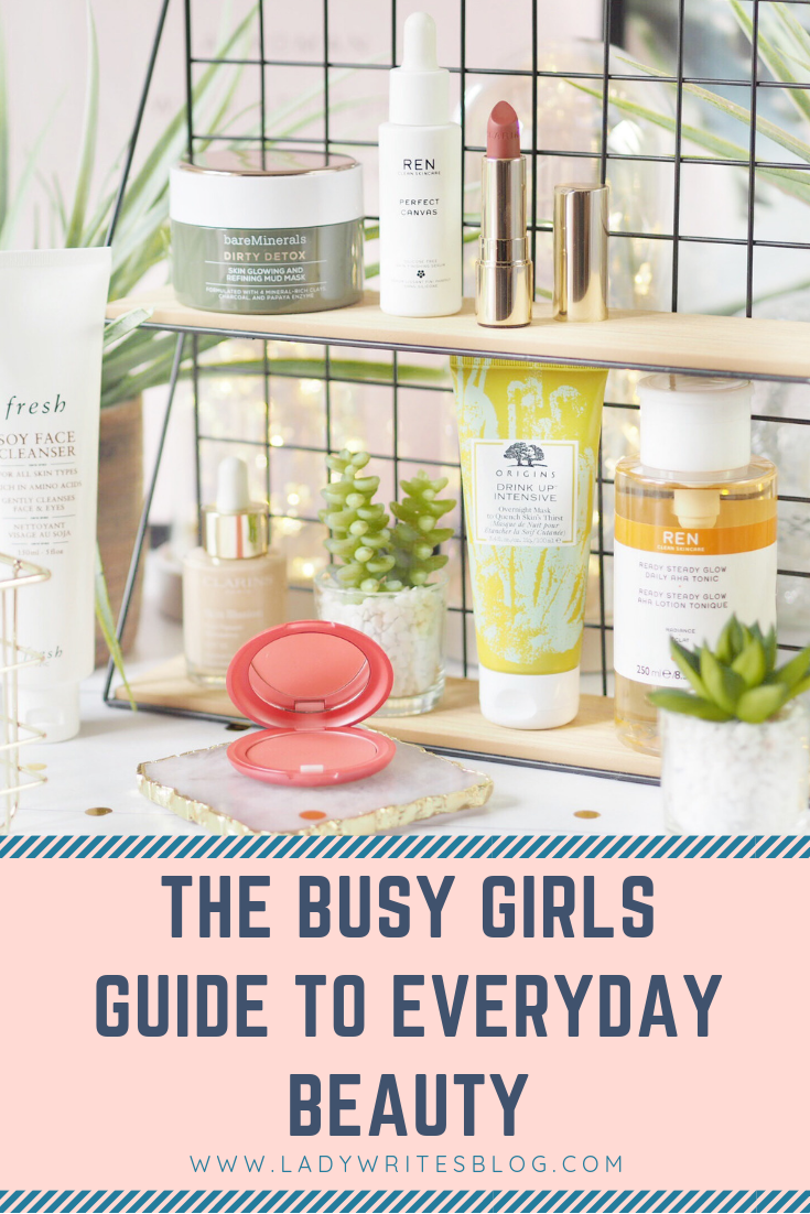 The Busy Girls Guide To Everyday Beauty