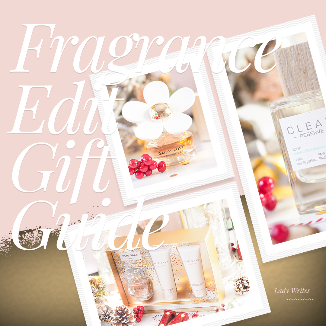 Christmas Gift Guide The Fragrance Edit