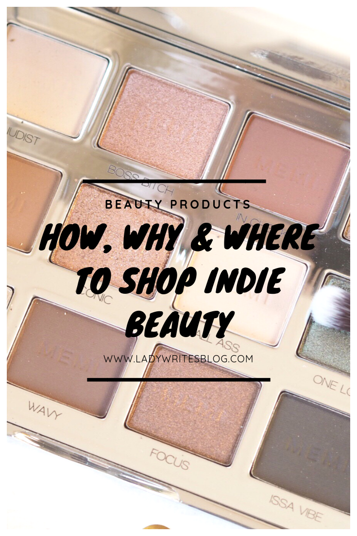 How, Why & Where to Shop Indie Beauty