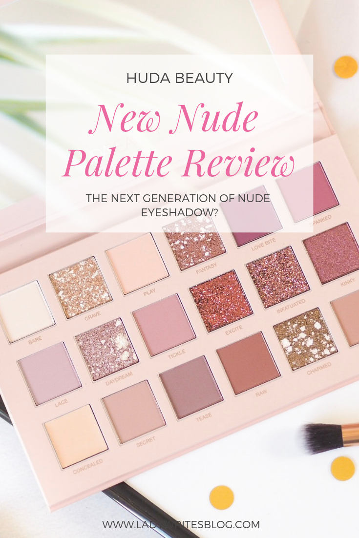Huda New Nude Palette Review