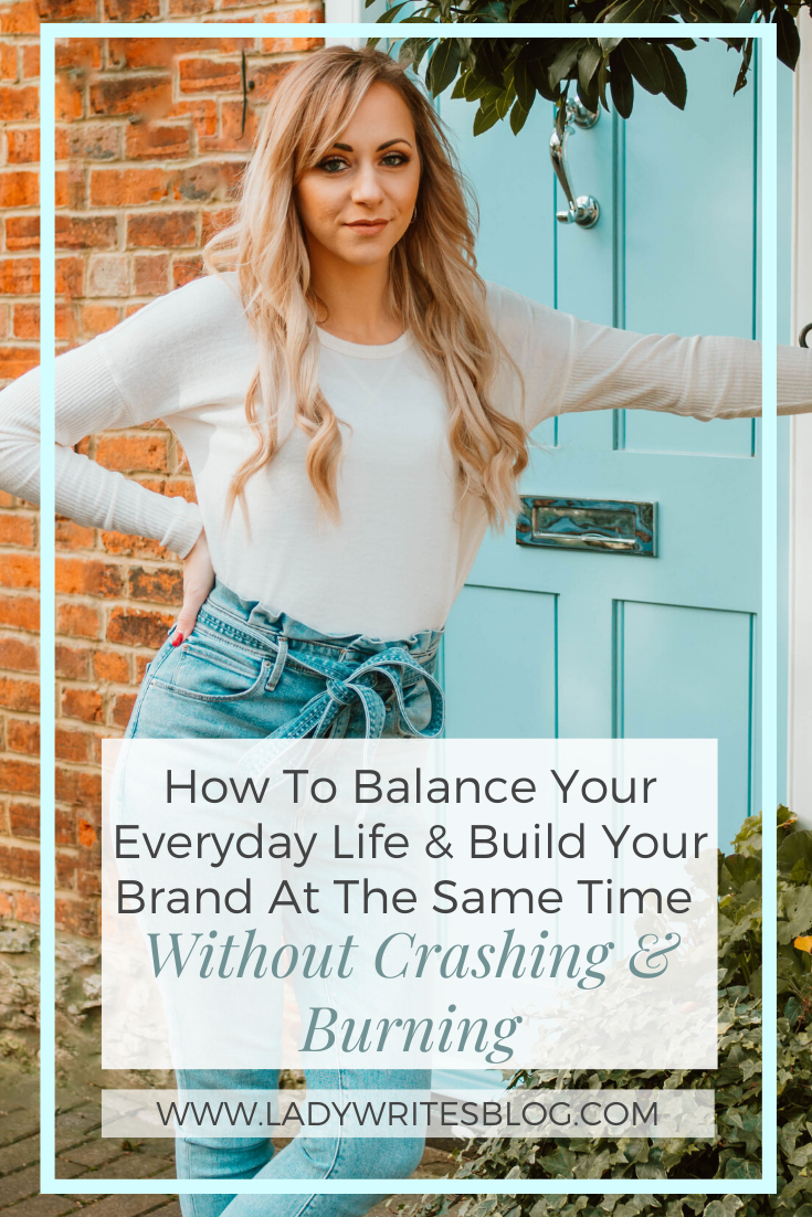 How to build your brand and balance your everyday life